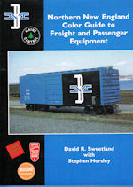 Northern New England Color Guide to Freight and Passenger Equipment
