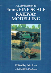 An Introduction to 4mm Finescale Railway Modelling