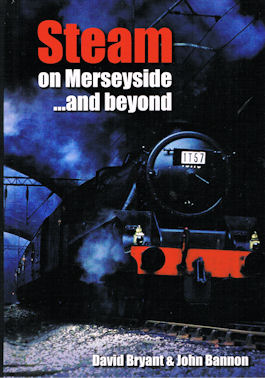 Steam on Merseyside ...and beyond