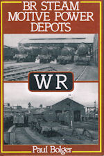 BR Steam Motive Power Depots: WR