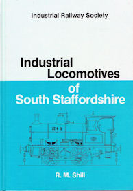 Industrial Locomotives of South Staffordshire