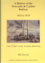 A History of the Newcastle & Carlisle Railway