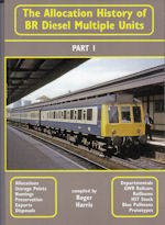 The Allocation History of BR Diesel Multiple Units