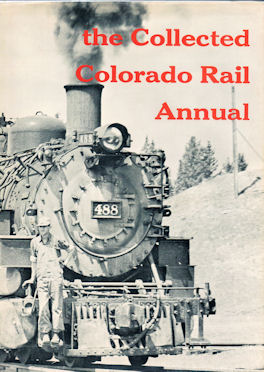 the Collected Colorado Rail Annual