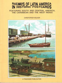 Railways of Latin America in Historic Postcards