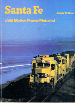 Santa Fe 1988 Motive Power Pictorial