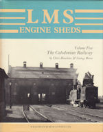 LMS Engine Sheds Volume Five