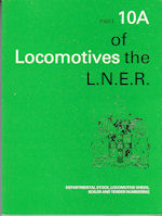 Locomotives of the L.N.E.R. Part 10A
