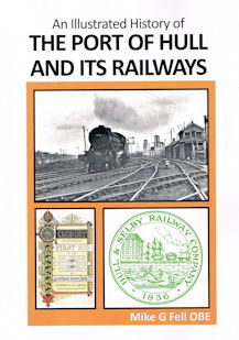 An Illustrated History of the Port of Hull and Its Railways