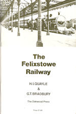 The Felixstowe Railway