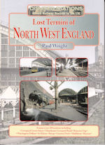 Lost Termini of North West England