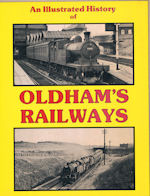 An Illustrated History of Oldham's Railways