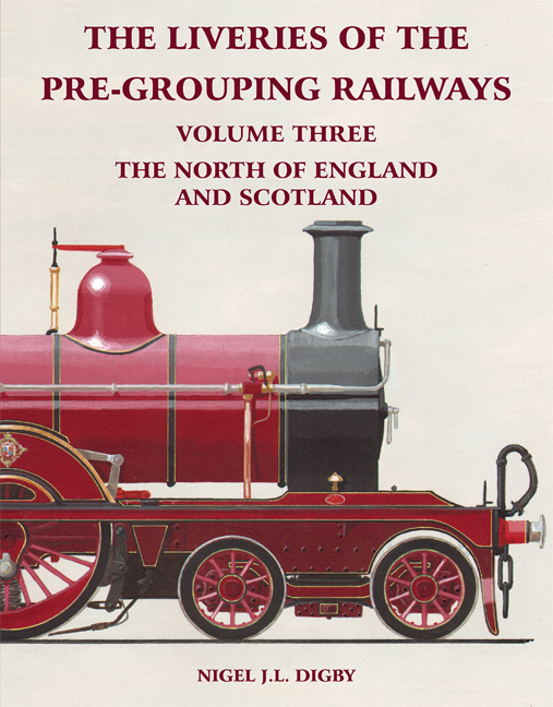 The Liveries of the Pre-Grouping Railways Volume Three