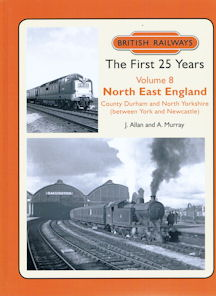 British Railways The First 25 Years Volume 8