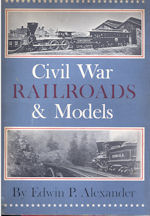 Civil War Rairoads and Models