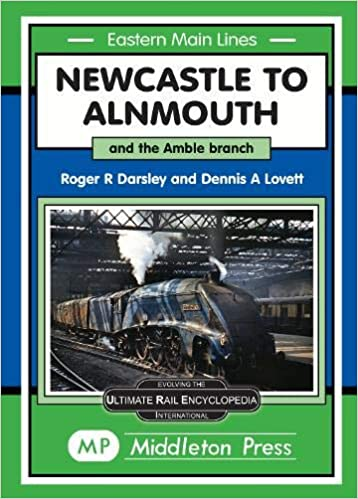 Newcastle To Alnmouth.: and the Amble Branch