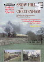 Past and Present Special: Snow Hill to Cheltenham