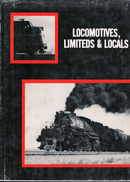 Locomotives, Limiteds & Locals