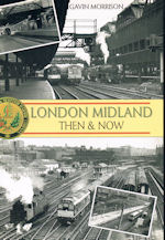 London Midland Then & Now