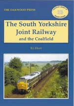 The South Yorkshire Joint Railway & the Coalfield