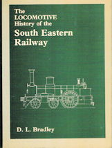 The Locomotive History of the South Eastern Railway