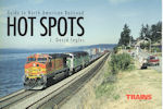 Guide to North American Railroad Hotspots