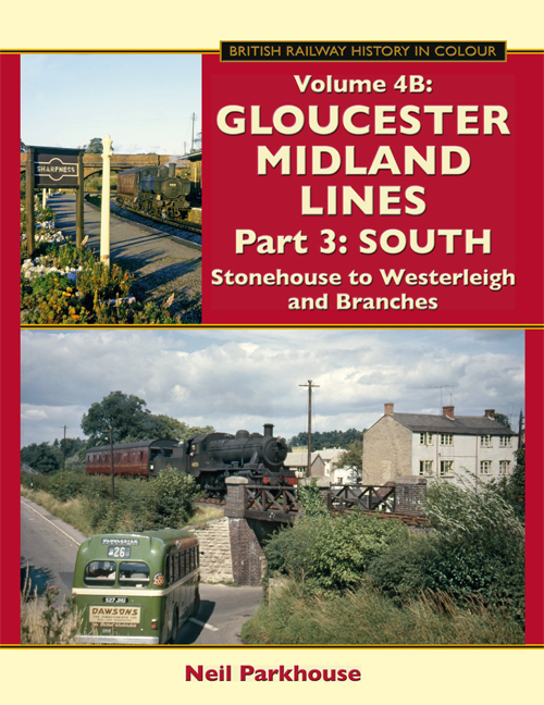 Gloucester Midland Lines Part 3 : South