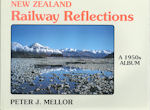 New Zealand Railway Reflections