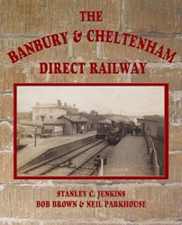 The Banbury & Cheltenham Direct Railway