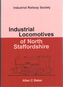 Industrial Locomotives of North Staffordshire