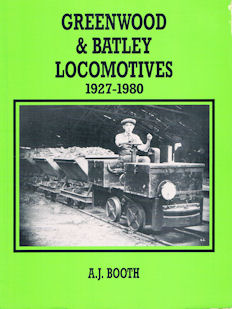 Greenwood & Batley Locomotives 1927 - 1980