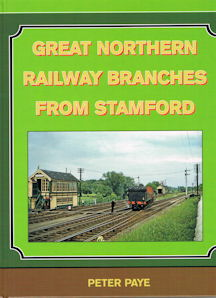Great Northern Railway Branches from Stamford