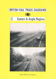 British Rail Track Diagrams 2 Eastern & Anglia Regions