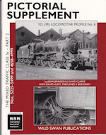 Pictorial Supplement to LMS Locomotive Profile No 6