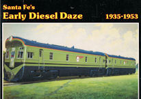 Santa Fe's Early Diesel Daze 1935-1953