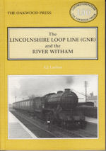 The Lincolnshire Loop Line (GNR) and the River Withan