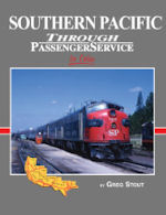 Southern Pacific Through Passenger Services in Color