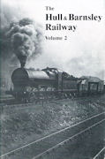 The Hull & Barnsley Railway: Volume 2