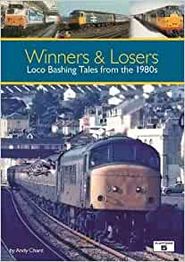 Winners and Losers: Loco Bashing Tales from the 1980s