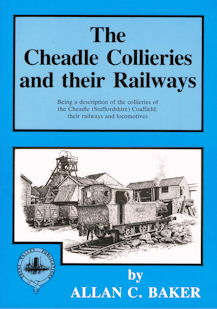 The Cheadle Collieries and their Railways