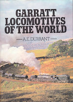 Garratt Locomotives of the World