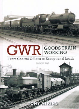 GWR Goods Train Working Volume Two