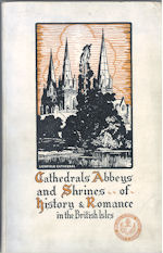 Cathedrals, Abbeys and Shrines of History and Romance in the British Isles
