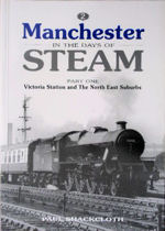 Manchester in the Days of Steam