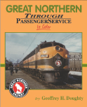 Great Northern Through Passenger Services in Color