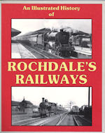 An Illustrated History of Rochdale's Railways