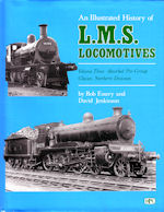 An Illustrated History of LMS Locomotives Volume Three