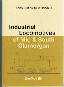 Industrial Locomotives of Mid & South Glamorgan