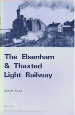 The Elsenham and Thaxted Light Railway