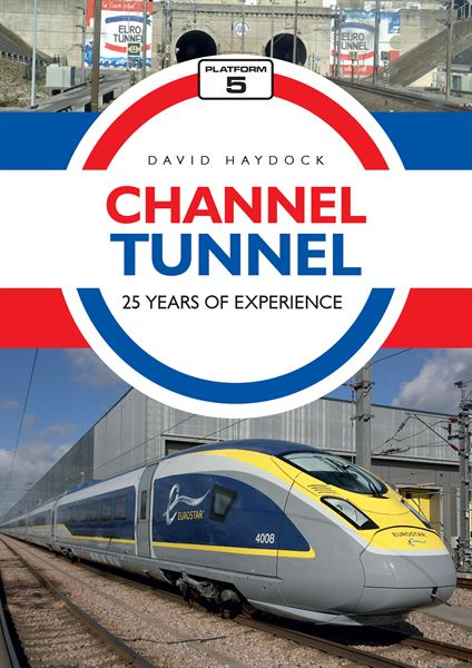 Channel Tunnel: 25 Years of Experience